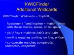kwicfinder additional wildcards