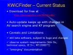 kwicfinder current status