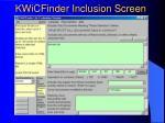 kwicfinder inclusion screen