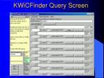 kwicfinder query screen