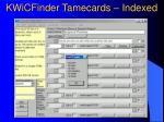 kwicfinder tamecards indexed