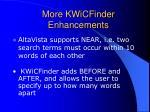 more kwicfinder enhancements