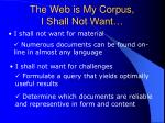 the web is my corpus i shall not want
