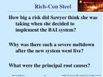rich con steel