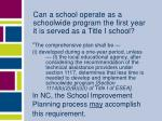 can a school operate as a schoolwide program the first year it is served as a title i school