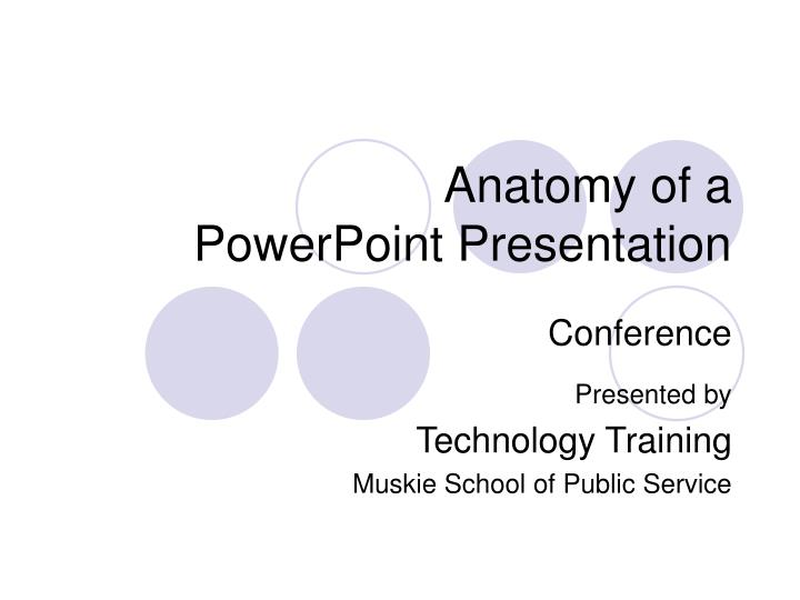 anatomy of a powerpoint presentation n.