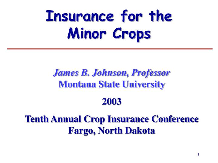 insurance for the minor crops n.