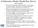 collaborative model health plan driven more details1