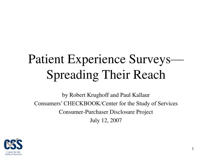 patient experience surveys spreading their reach n.