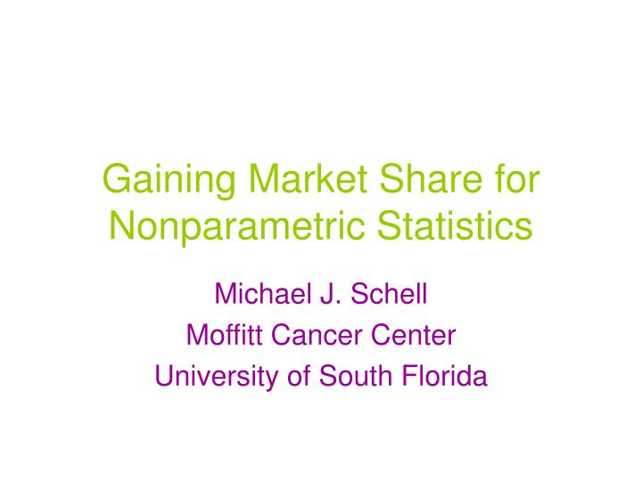 gaining market share for nonparametric statistics n.