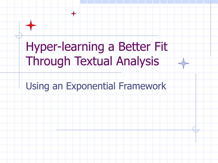 Hyper-learning a Better Fit