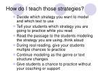 how do i teach those strategies