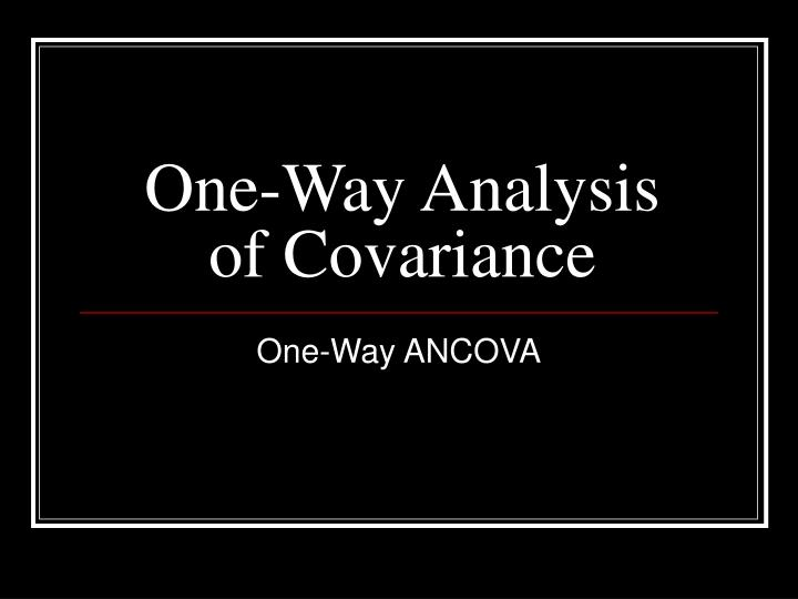 one way analysis of covariance n.