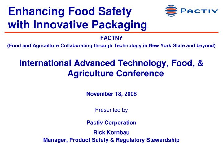 enhancing food safety with innovative packaging n.