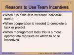 reasons to use team incentives