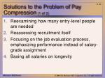 solutions to the problem of pay compression 1 of 2