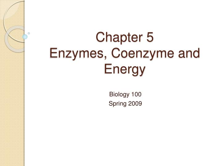 chapter 5 enzymes coenzyme and energy n.
