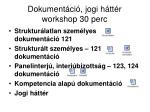 dokument ci jogi h tt r workshop 30 perc1