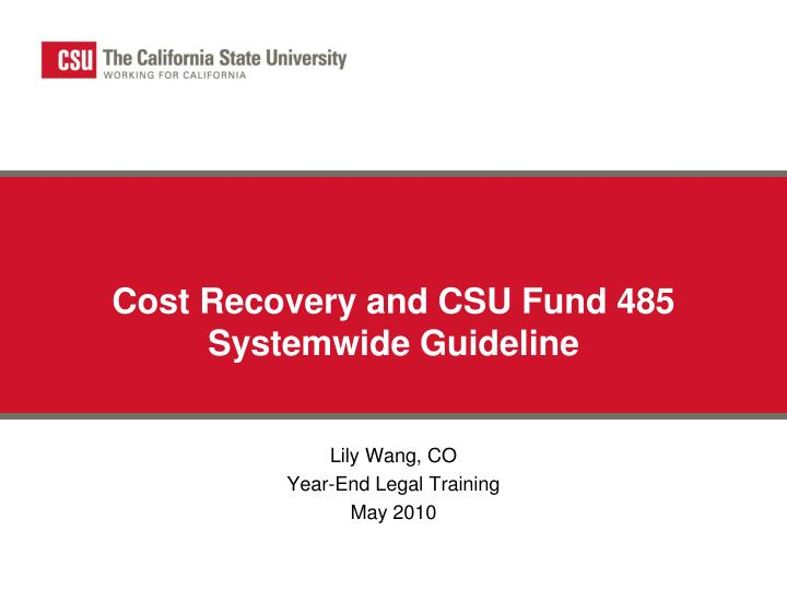 cost recovery and csu fund 485 systemwide guideline n.