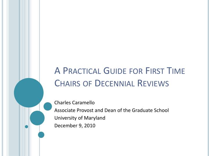a practical guide for first time chairs of decennial reviews n.