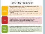 drafting the report