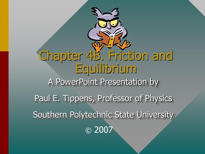 chapter 4b friction and equilibrium n.