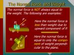 the normal force and weight