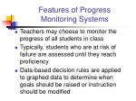 features of progress monitoring systems1
