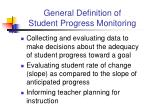 general definition of student progress monitoring