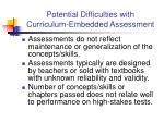 potential difficulties with curriculum embedded assessment
