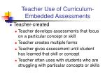 teacher use of curriculum embedded assessments