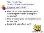 why should your school district state implement progress monitoring