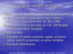 4 a sociological research program
