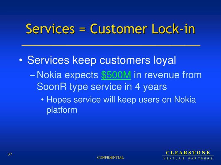 Services = Customer Lock-in