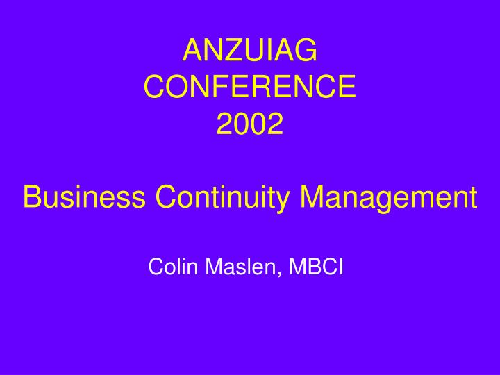 anzuiag conference 2002 business continuity management n.