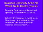 business continuity the ny world trade centre cont d