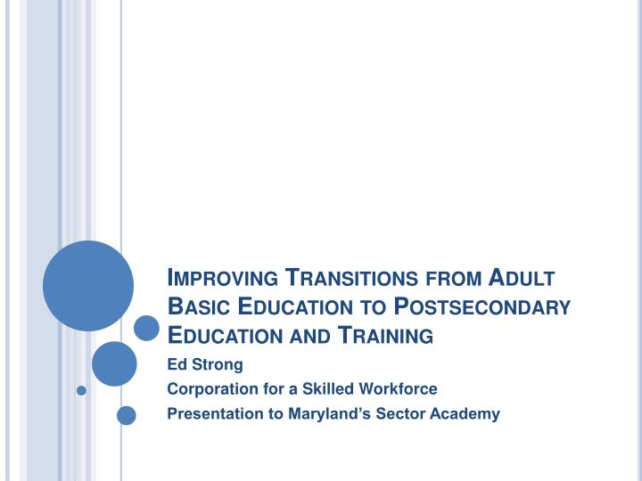 improving transitions from adult basic education to postsecondary education and training n.