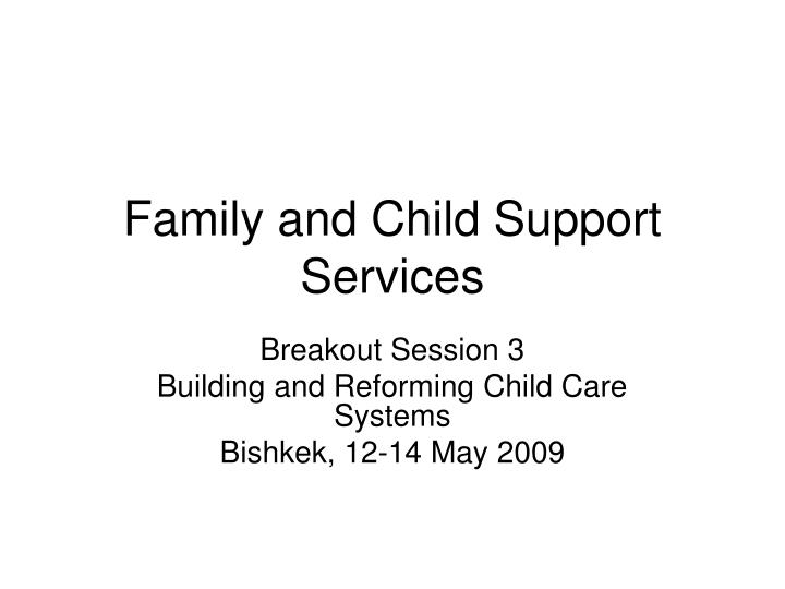 family and child support services n.