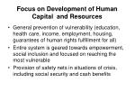 focus on development of human capital and resources
