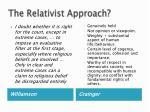 the relativist approach