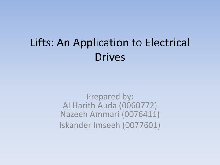 lifts an application to electrical drives n.