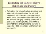 estimating the value of native rangeland and pasture