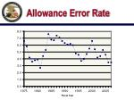 allowance error rate