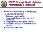 uspto strategic goal 1 optimize patent quality timeliness