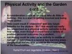 physical activity and the garden cont