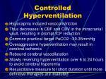 controlled hyperventilation