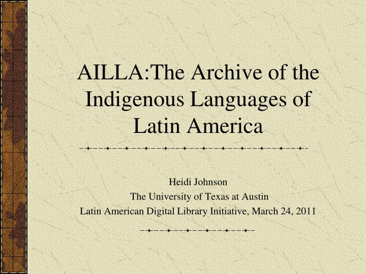 ailla the archive of the indigenous languages of latin america n.