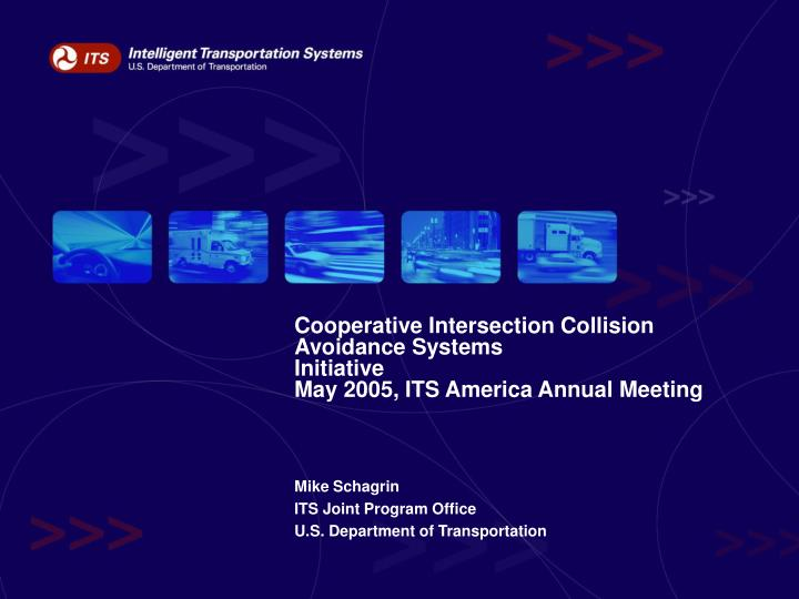 cooperative intersection collision avoidance systems initiative may 2005 its america annual meeting n.