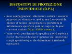 dispositivi di protezione individuale d p i
