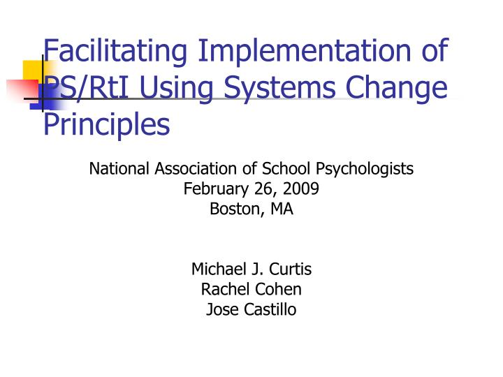 facilitating implementation of ps rti using systems change principles n.